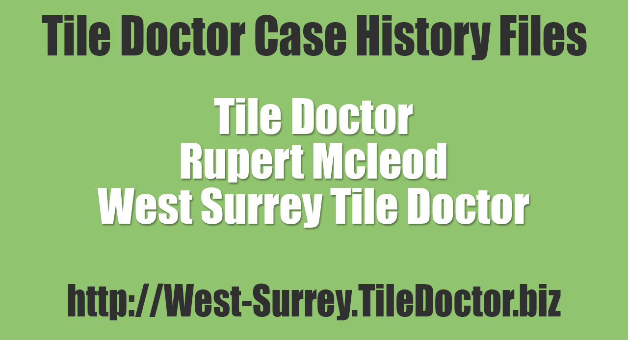 Rupert-Mcleod-West-Surrey-Tile-Doctor